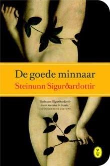 Omslag De goede minnaar - Steinunn Sigurðardóttir