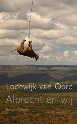 Omslag Albrecht en wij - Lodewijk van Oord