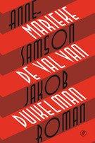 Omslag De val van Jakob Duikelman - Annemarieke Samson