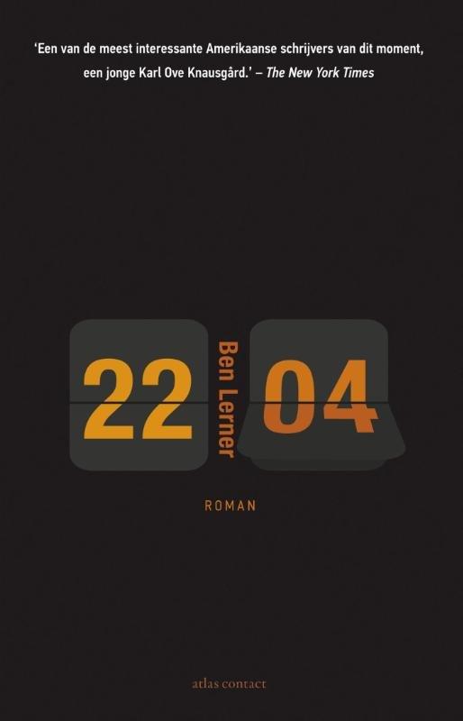 Omslag 22:04 - Ben Lerner