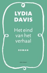Omslag Het eind van het verhaal - Lydia Davis