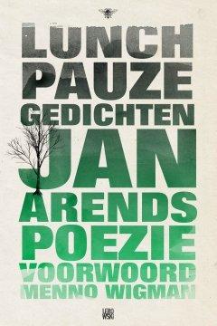 Omslag Lunchpauzegedichten en Roofbloem  -  Jan Arends