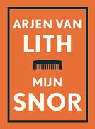Omslag Mijn snor  -  Arjen van Lith