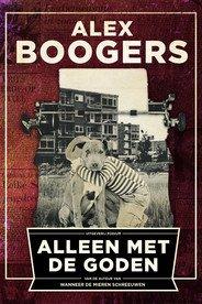 Omslag Alleen met de goden  -  Alex Boogers