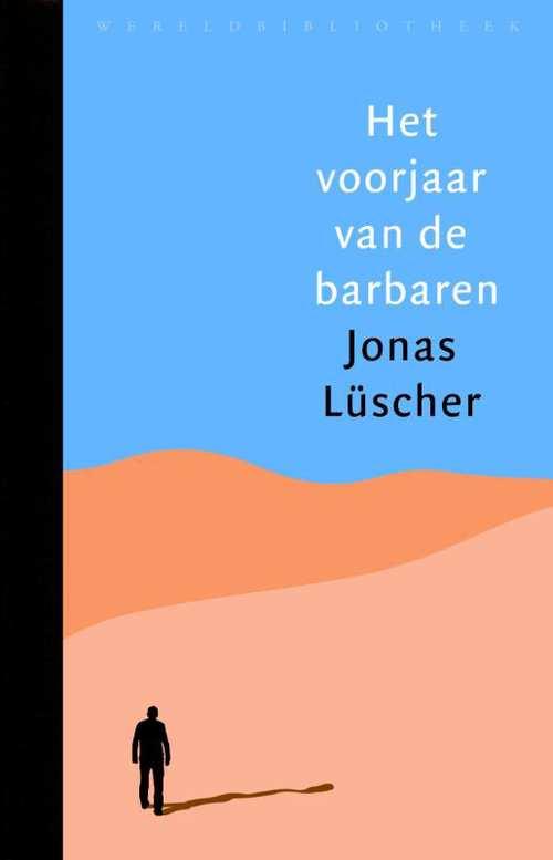 Omslag Het voorjaar van de barbaren  -  Jonas Lüscher