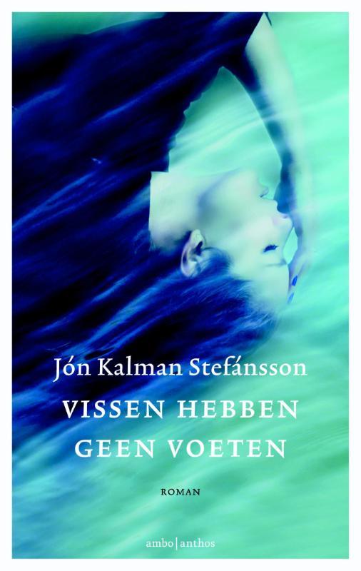 Omslag Vissen hebben geen voeten - Jon Kalman Stefánsson