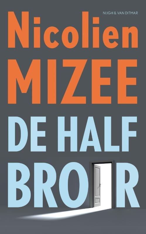 Omslag De halfbroer - Nicolien Mizee