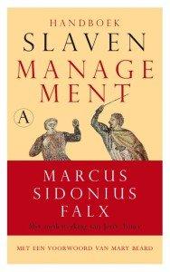 Omslag Handboek slavenmanagement  -  Marcus Sidonius Falx