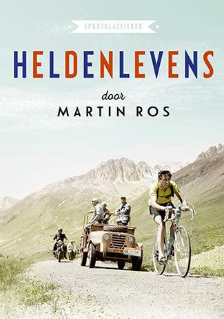 Omslag Heldenlevens - Martin Ros