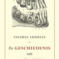 Valeria-Luiselli-Geschiedenis-tanden-voorplat