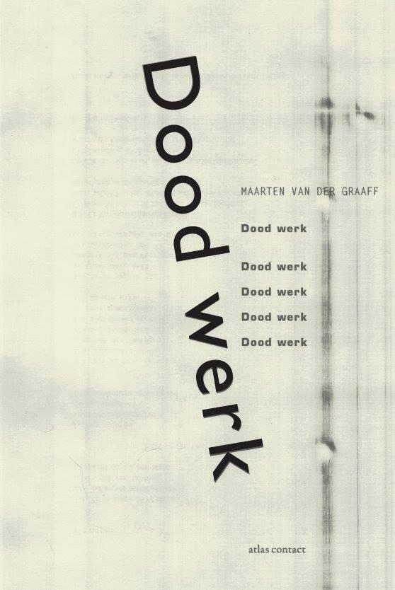 Omslag Dood werk - Maarten van der Graaff