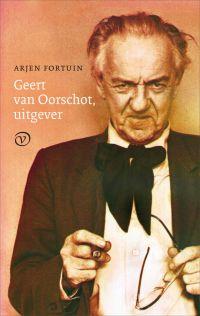 Omslag Geert van Oorschot, uitgever - Arjen Fortuin