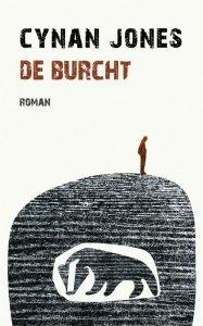 Omslag De Burcht - Cynan Jones