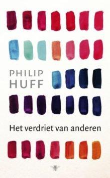 Omslag Het verdriet van anderen - Philip Huff