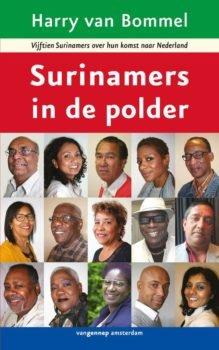Omslag Surinamers in de polder - Harry van Bommel