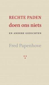 Omslag Rechte paden doen ons niets - Fred Papenhove