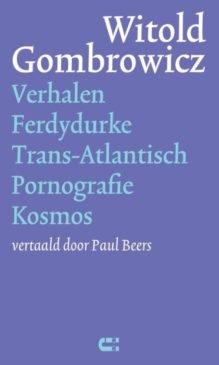 Omslag Verhalen / Ferdydurke / Trans-Atlantisch / Pornografie / Kosmos - Witold Gombrowicz