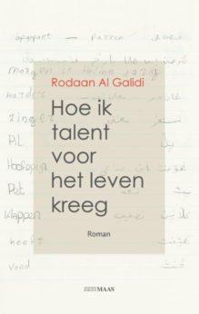 Omslag Hoe ik talent voor het leven kreeg - Rodaan Al Galidi