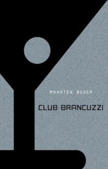 Omslag Club Brancuzzi - Maarten Buser