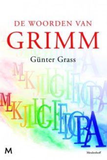 Omslag De woorden van Grimm. Een liefdesverklaring - Günter Grass