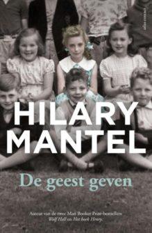 Omslag De geest geven - Hilary Mantel