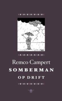 Omslag Somberman op drift - Remco Campert