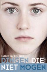 Omslag Dingen die niet mogen - Sabine van den Berg