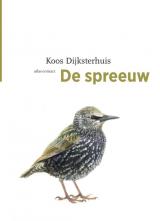 Omslag De spreeuw - Koos Dijksterhuis