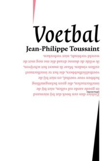 Omslag Voetbal - Jean-Philippe Toussaint