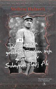 Omslag De vergeten geschiedenis van mijn grootvader Sulayman Hadj Ali - Meltem Halaceli