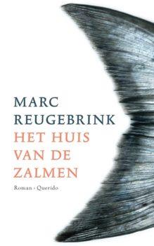 Omslag Het huis van de zalmen - Marc Reugebrink
