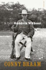 Omslag Ik ben Hendrik Witbooi - Conny Braam