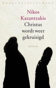 Omslag Christus wordt weer gekruisigd - Nikos Kazantzakis