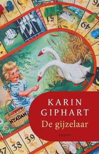 Omslag De gijzelaar - Karin Giphart
