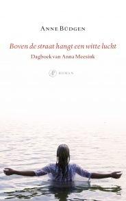Omslag Boven de straat hangt een witte lucht - Anne Büdgen