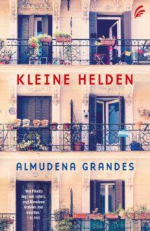 Omslag Kleine helden - Almudena Grandes