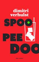 Omslag Spoo Pee Doo - Dimitri Verhulst
