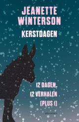 Omslag Kerstdagen, 12 dagen, 12 verhaeln (plus1) - Jeanette WInterson