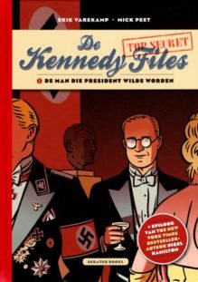 Omslag The Kennedy Files - Erik Varekamp (tekeningen), Mick Peet