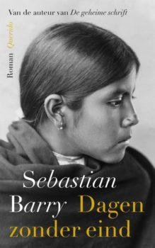 Omslag Dagen zonder eind - Sebastian Barry