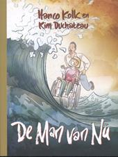 Omslag De man van nu - Hanco Kolk, Kim Duchateau