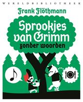 Omslag Sprookjes van Grimm zonder woorden - Frank Flöthmann