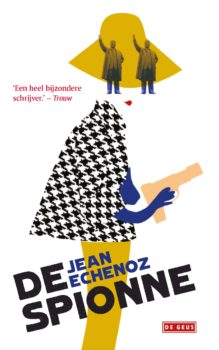 Omslag De spionne - Jean Echenoz