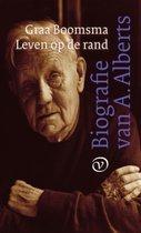 Omslag Leven op de rand. Biografie A. Alberts - Graa Boomsma