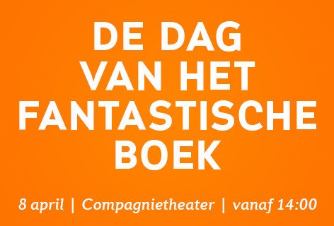Festival – Dag van het fantastische boek | Literair Nederland