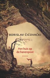 Omslag Het huis op de hanenpoot - Borislav Čičovački