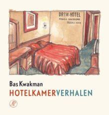 Omslag Hotelkamerverhalen - Bas Kwakman