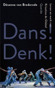 Omslag Dans! Denk! - Désanne van Brederode