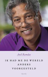 Omslag Ik had me de wereld anders voorgesteld - Anil Ramdas
