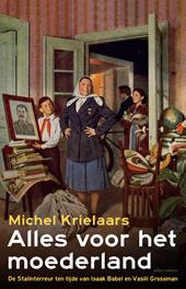 Omslag Alles voor het moederland - Michel Krielaars